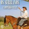 Os Serranos em Campo Grande MS, dia 17 Agosto 2018